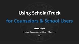 Using ScholarTrack for Scнool Counselors & Staff 2021