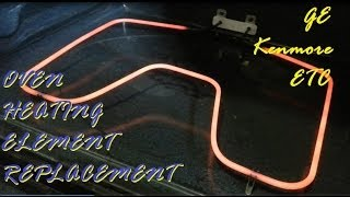 Oven Heating Element Replacement Ge Kenmore Etc Ranges