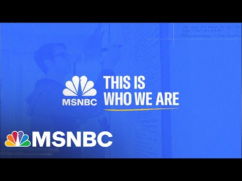 MSNBC | THIS IS WHO WE ARE | SHOW UP | ONE