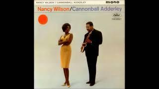 Nancy Wilson & Cannonball Adderley Quintet ( Full Album )