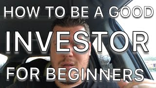 How To Be A Good Investor For Beginners | Stock Market Help