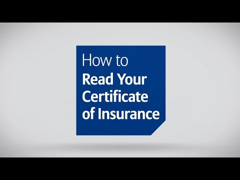 How To Read Your Certificate Of Insurance/Policy