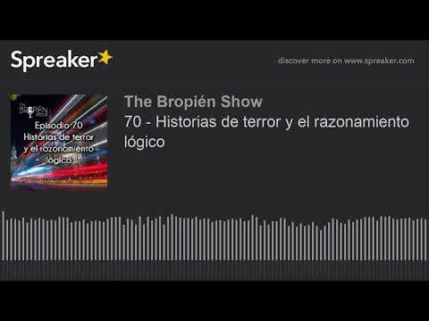 70 - Historias de terror y el razonamiento lógico