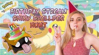 BIRTHDAY STREAM! SHINY HUNTING SHELLDER AGAIN! Lets Go Pikachu! SUPER CHILL Live Stream!