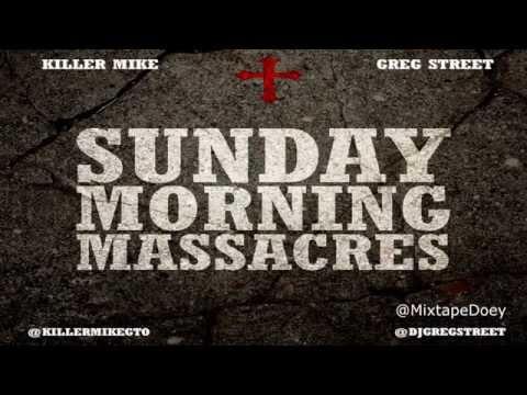 Killer Mike - Sunday Morning Massacres ( Full Mixtape ) (+ Download Link )