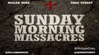 Killer Mike - Sunday Morning Massacres ( Full Mixtape ) (+ Download Link )