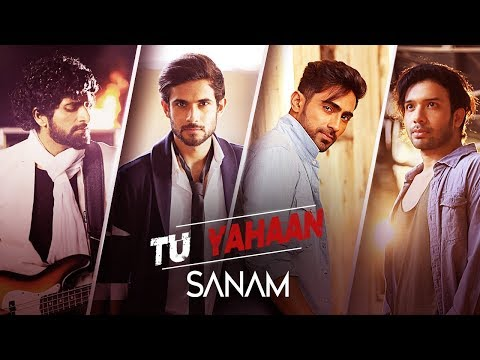 Sanam | Tu Yahaan | Official Music Video