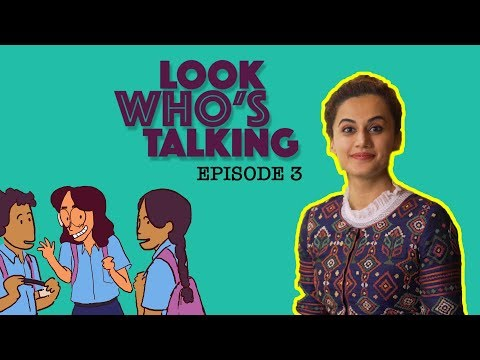 ScoopWhoop: Look Who's Talking | Ep. 03 | Taapsee Pannu