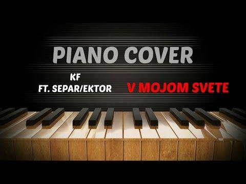 Kontrafakt - V Mojom Svete ft. Separ, Ektor - Piano Beat Cover