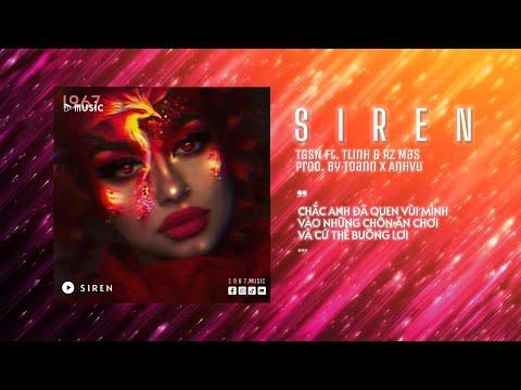 SIREN - TGSN ft. Tlinh \u0026 RZ Mas x Toann x AnhVu「Remix Ver. by 1 9 6 7」/ Audio Lyrics