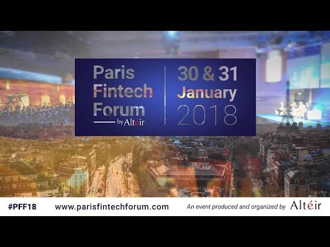 Paris Fintech Forum - 30 & 31 January 2018
