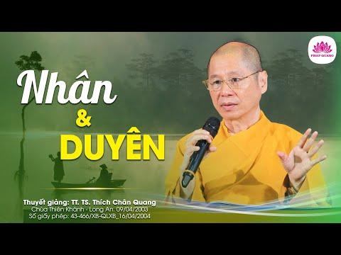11 - Nhân và Duyên - TT. Thích Chân Quang