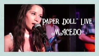 Download MACEDO - Paper Doll [ Live ] MP3 song and Music Video