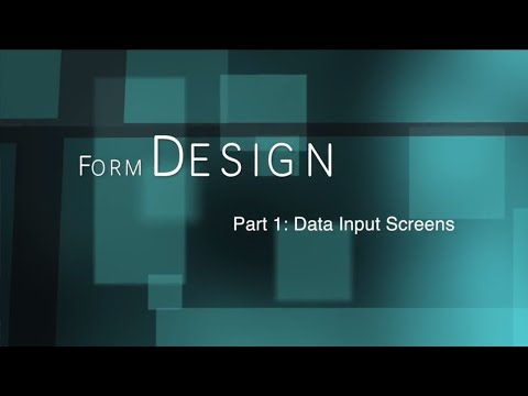 Form Design 1: Data Input Screens