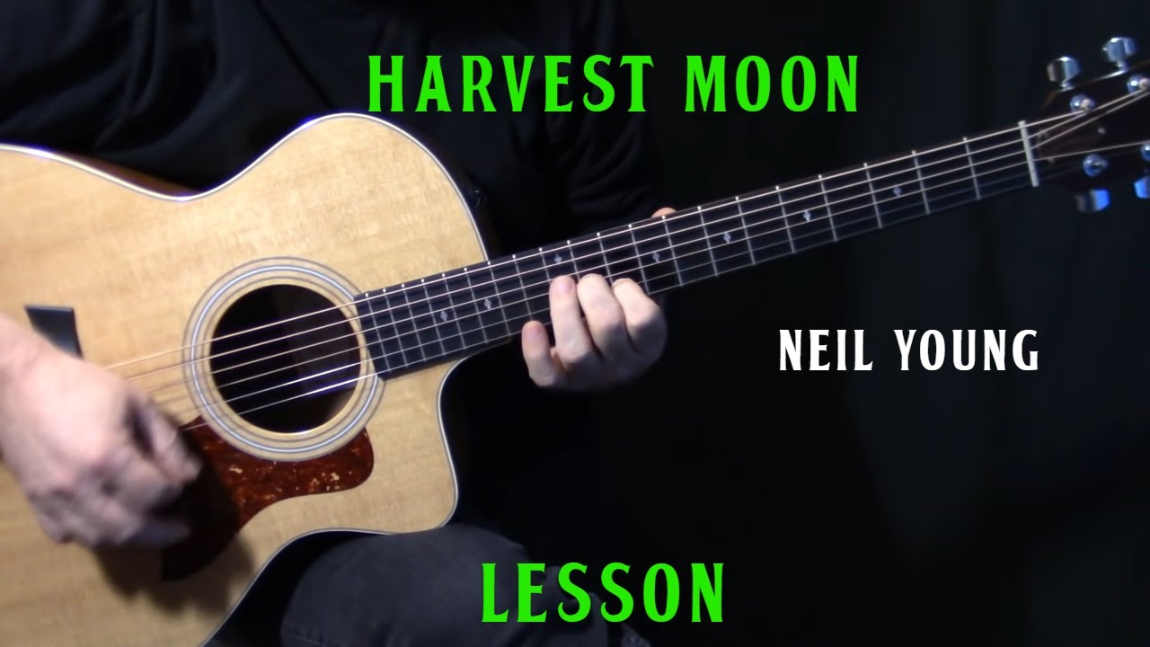 how to play harvest moon on guitar by neil young acoustic guitar lesson tutorial youtube. Black Bedroom Furniture Sets. Home Design Ideas