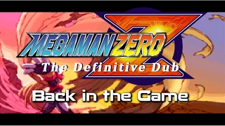 Mega Man Zero TDD S02E01: Back in the Game