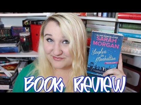 Sleepless In Manhattan By Sarah Morgan | Book Review | Spoiler Free