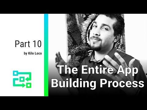 The Entire App Building Process - Part 10