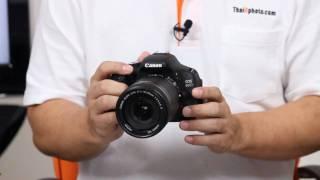 ThaiDphoto 600D Review (Thai) Part 1
