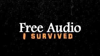 "Free Audio | ""I survived"""