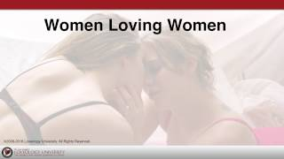 """Loveology University – """"Women Loving Women"""" Course Sneak Preview!"""