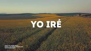 YO IRÉ - Canto Tema