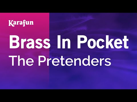 Karaoke Brass In Pocket - The Pretenders *