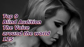 Top 9 Blind Audition (The Voice around the world 125)
