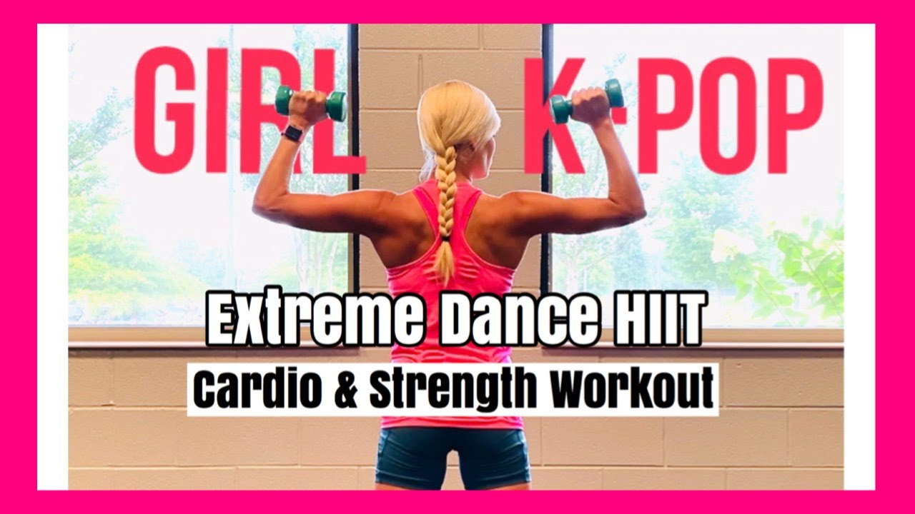 Girl K-Pop Extreme Dance HIIT Cardio & Weights Workout