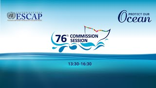 76th Session of the Economic and Social Commission for Asia and the Pacific
