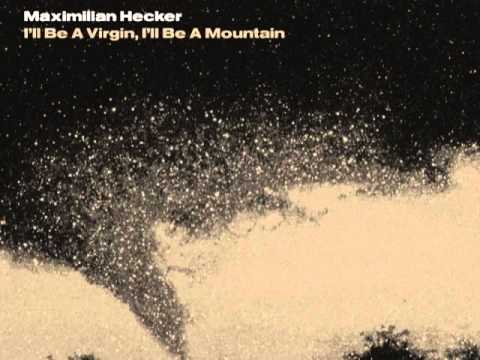Maximilian Hecker - Your Stammering Kisses mp3