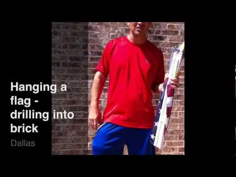 Hanging A Flag Drilling In To Brick Youtube