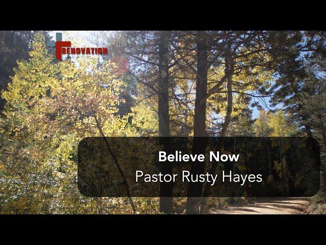 Believe Now