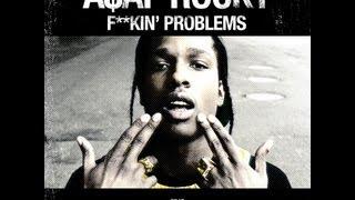 [HQ Download & Lyrics] A$AP Rocky - Fuckin Problem feat. Drake, 2 Chainz, & Kendrick Lamar