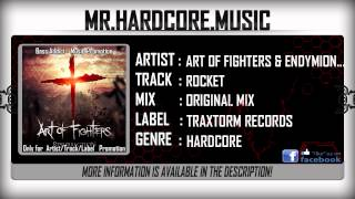 Art of Fighters & Endymion ft. Murda - Rocket (FULL) [HQ HD]