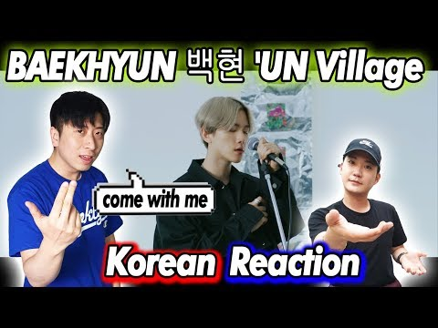 🔥(ENG)/ KOREAN Rappers / React To BAEKHYUN 백현 Of EXO 'UN Village'