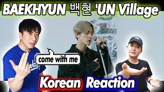 🔥(ENG)/ KOREAN Rappers / react to BAEKHYUN 백현 of EXO 'UN Village'