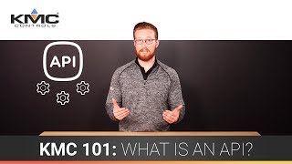 KMC 101: What is an API?