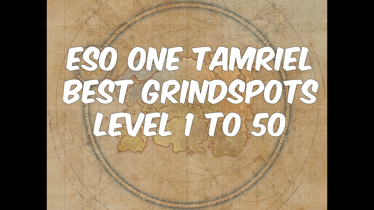 ESO ONE TAMRIEL BEST GRINDSPOTS for Solo & dual grinding