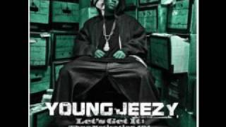 Young Jeezy-that's How Ya Feel