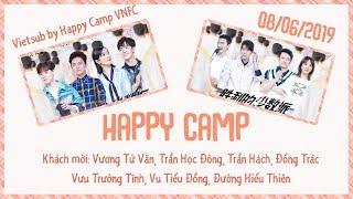 [Vietsub HD] Happy Camp 08/06/2019 | Vương Tử Văn, Trần Hách, Vưu Trưởng Tĩnh