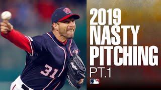 2019 Nasty Pitching (Part 1)   MĻB Highlights