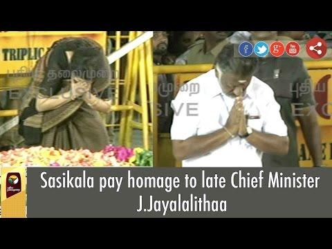 Sasikala pay homage to late Chief Minister J.Jayalalithaa