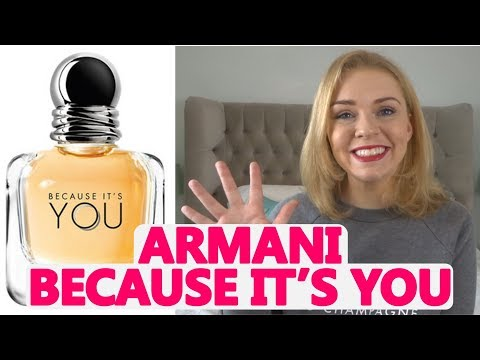 frische Stile Keine Verkaufssteuer günstige Preise ARMANI BECAUSE IT'S YOU PERFUME REVIEW | Soki London - YouTube