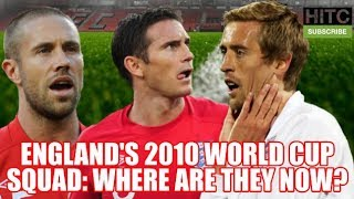 England's 2010 World Cup Squad: Where Are They Now?