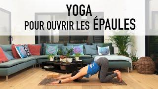 Yoga pour ouvrir les épaules - à la maison