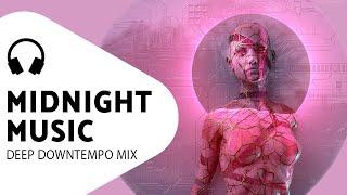 Deep Bass Music — Midnight Oil — Insightful Downtempo Playlist