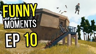 PUBG: Funny Moments Ep. 10