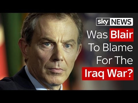 Was Tony Blair To Blame For The Iraq War?