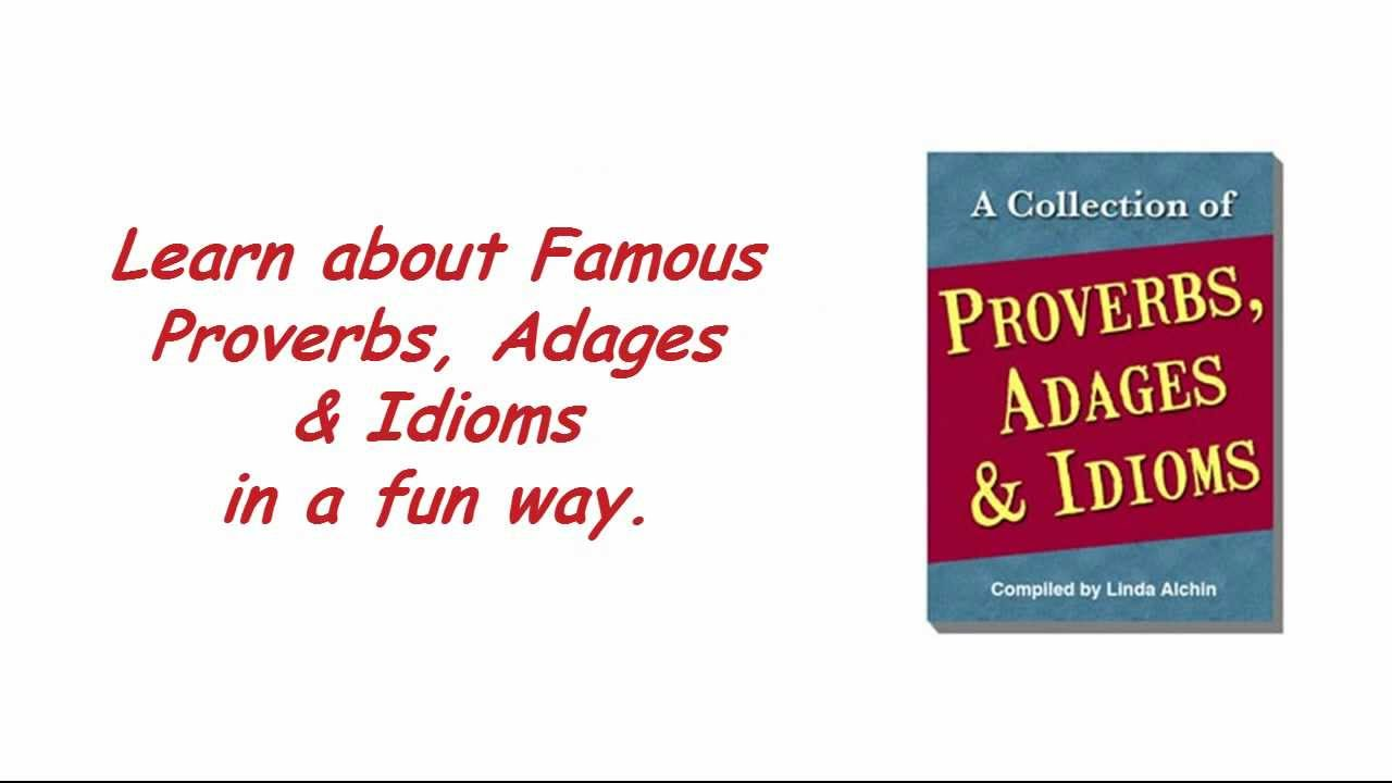 phrases, sayings, proverbs and idioms at